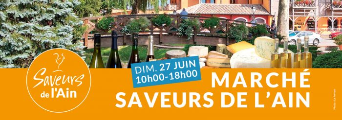 Saveurs de l'Ain : marché vonnas, place du marché le 27 juin 2021